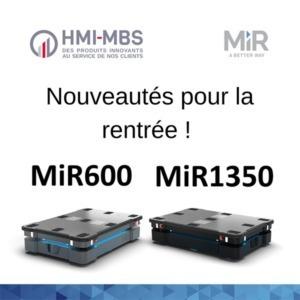 nouveaux robots mobiles MiR MiR600 + MiR1350 HMI MBS